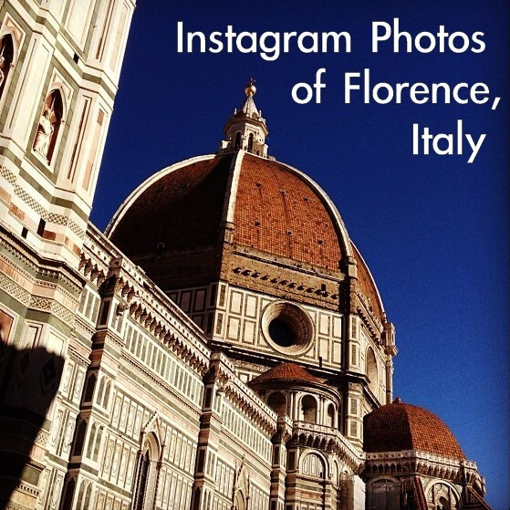 Florence in Photos through Instagram