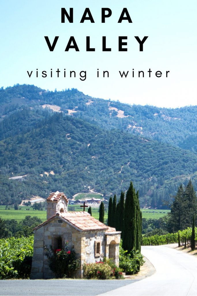 Napa Valley in Winter: Tips for staying in Calistoga