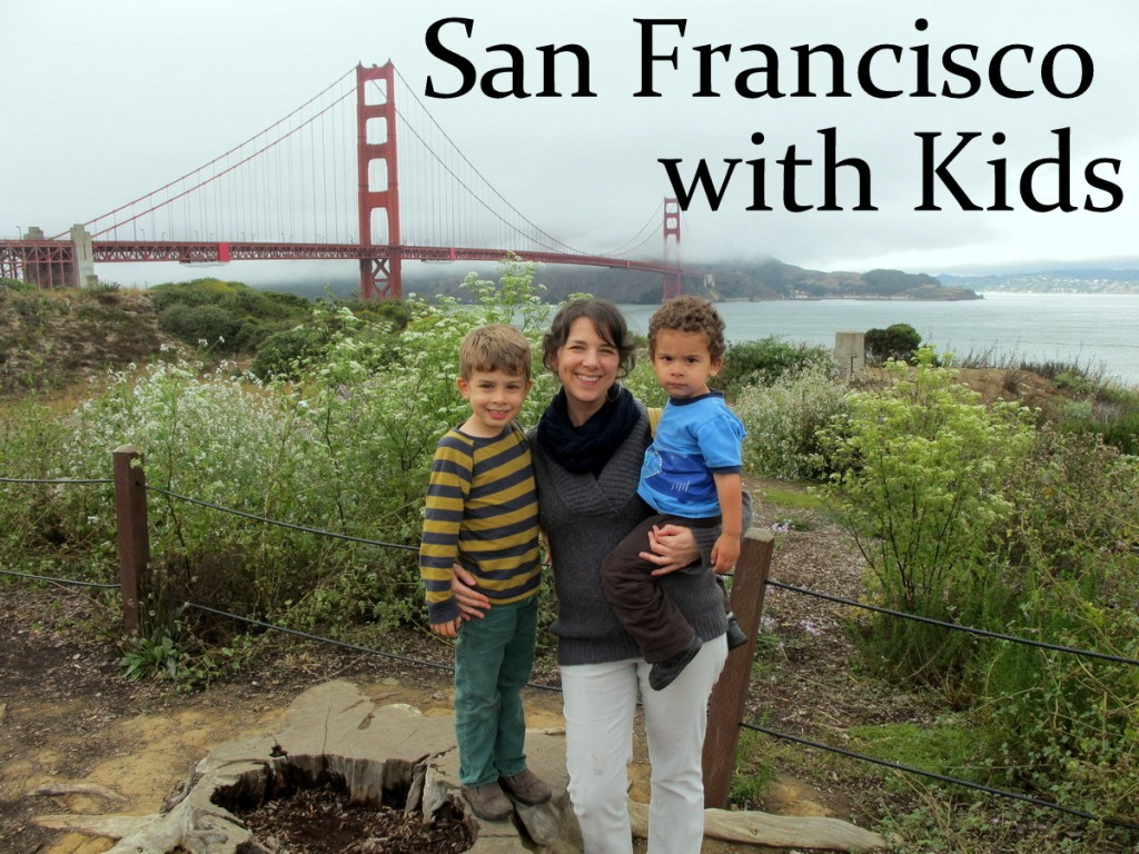 Visiting San Francisco with Kids