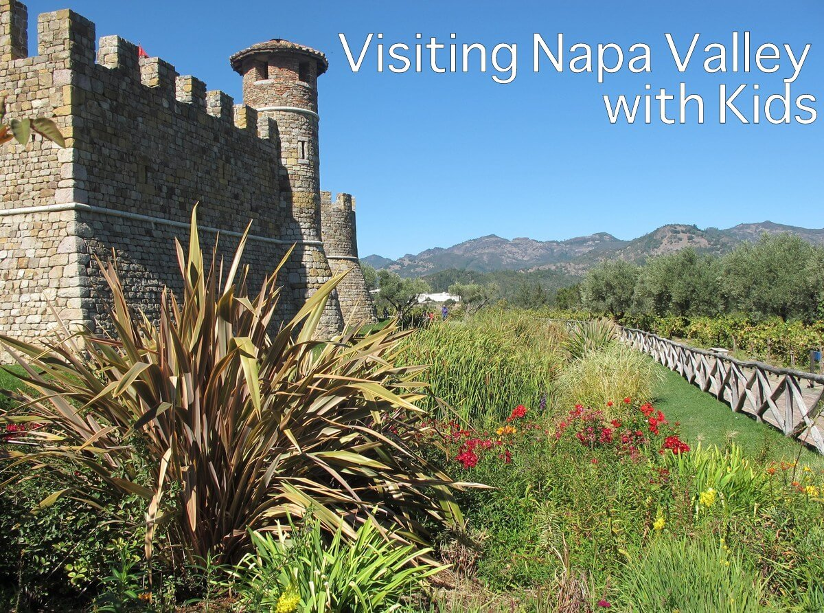 Visiting Napa Valley with Kids