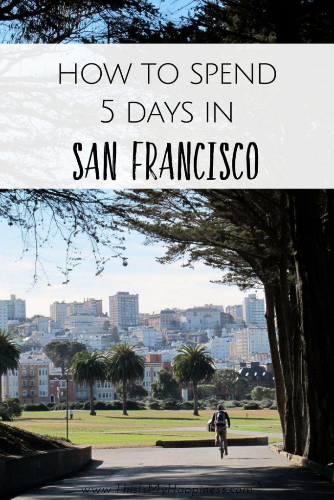 how to spend 4 days in san francisco